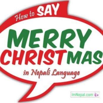 how do you say merry happy christmas in nepali language