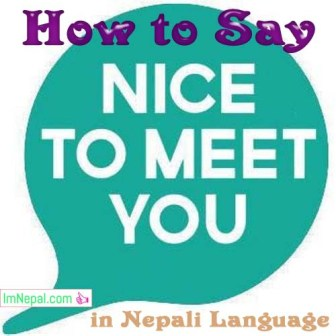 How to say Nice to Meet You in Nepali language - learning nepali through english language
